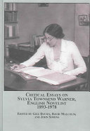 Critical Essays on Sylvia Townsend Warner  English Novelist  1893 1978