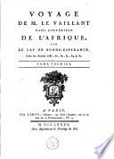 Voyage dans l int  rieur de l Afrique  par le Cap de Bonne Esp  rance  dans les ann  es 1780  81  82  83  84   85
