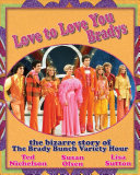 Love to Love You Bradys Television History By Susan Olsen