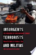 Insurgents  Terrorists  and Militias
