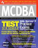 Mcdba Sql Server 7 Test Yourself Practice Exams