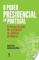 O Poder Presidencial em Portugal