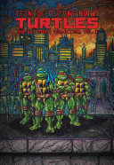 Teenage Mutant Ninja Turtles: the Ultimate Collection