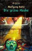 Die grüne Maske