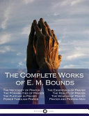 The Complete Works of E  M  Bounds