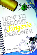 How to become a Lingerie Designer Volume 2