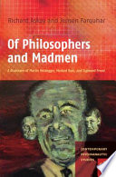 Of Philosophers and Madmen