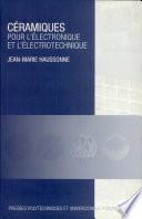 C  ramiques pour l   lectronique et l   lectrotechnique