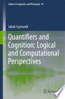 Quantifiers and Cognition  Logical and Computational Perspectives