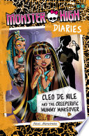 Cleo De Nile and the Creeperific Mummy Makeover