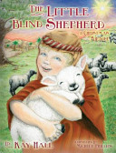 The Little Blind Shepherd : sheep with his older brothers one long...