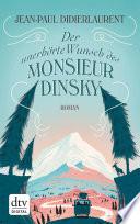 Der unerh  rte Wunsch des Monsieur Dinsky