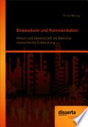 Bewusstsein und Kommunikation: Person und Gesellschaft als Bereiche menschlicher Entwicklung