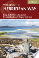 The Hebridean Way : opportunity to experience the magic of...