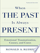 When the Past Is Always Present