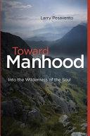 Toward Manhood
