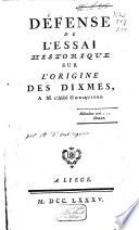 Défense de l'essai historique sur l'origine des dixmes A.M. l'Abbé Ghesquière