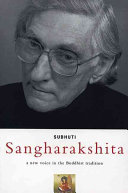 Sangharakshita : buddhism that seems well suited to our times....