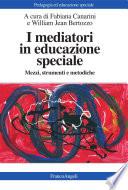 I mediatori in educazione speciale  Mezzi  strumenti e metodiche