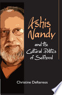 Ashis Nandy and the Cultural Politics of Selfhood