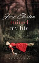 Jane Austen Ruined My Life Book PDF