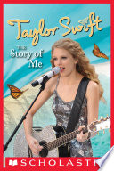 Taylor Swift: The Story Of Me : taylor swift has been a...