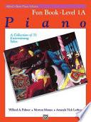 Alfred s Basic Piano Course Fun Book  Bk 1a