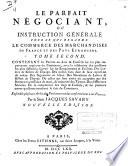 illustration Le parfait negociant, ou Instruction genérale pour ce qui regarde le commerce des marchandises de France, et des pays etrangers [...]