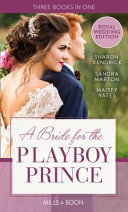 A Bride for the Playboy Prince Book PDF