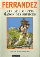 Jean de Florette ; Manon des sources