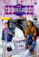 Thoroughbred  14 Cindy s Glory Whitebrook Farm Cindy Blake Finds Her Worst Nightmares