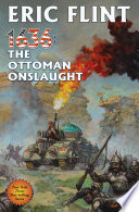 1636: The Ottoman Onslaught : of fire series. the uptimers and their allies...