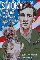 Smoky, the Dog That Saved My Life Book