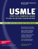 Kaplan Medical USMLE Step 2 CS  Complex Cases