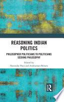 Reasoning Indian Politics