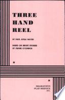 Three Hand Reel