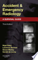 Accident And Emergency Radiology A Survival Guide E Book