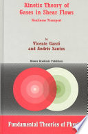 Kinetic Theory Of Gases In Shear Flows book