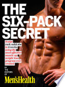 Men s Health The Six Pack Secret  Enhanced Edition
