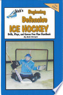 Teach n Beginning Defensive Ice Hockey Drills  Plays  and Games Free Flow Handbook