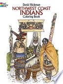 Northwest Coast Indians Coloring Book Book PDF