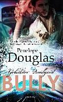 Bully - Geliebter Quälgeist
