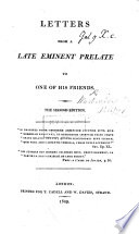 Letters from a late eminent Prelate (W. W.) to one of his friends Bishop Hurd . (Appendix, containing letters from the Honourable C. Yorke to Mr. Warburton.) Edited by Bishop Hurd