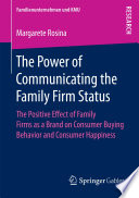 The Power of Communicating the Family Firm Status Firms To Communicate Their Family Firm Status To