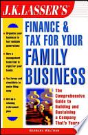 J K Lasser S Finance Tax For Your Family Business