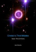 Einstein's Third Mistake