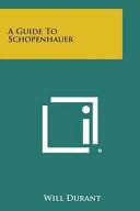 A Guide to Schopenhauer