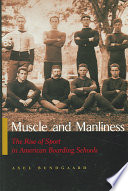 Muscle and Manliness
