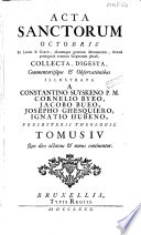 Acta sanctorum Octobris [...]: quo dies octavus & nonus
