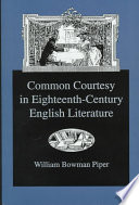 Common Courtesy in Eighteenth century English Literature